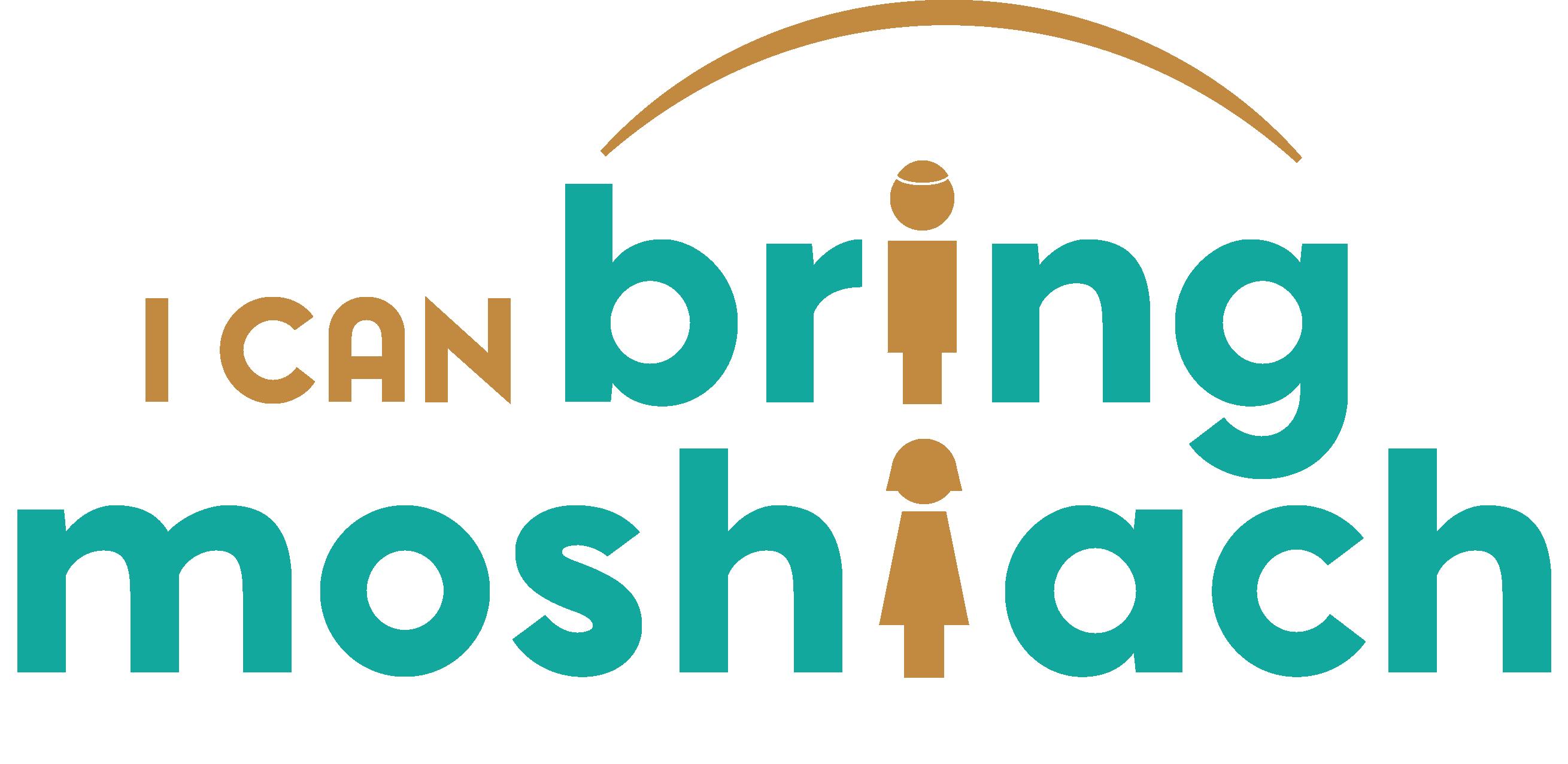 Bring Moshiach!